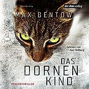 Das Dornenkind   Max Bentow