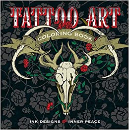tattoo art coloring book ink designs for inner peace serene coloring lark crafts 9781454709695 amazoncom books - Tattoo Coloring Books