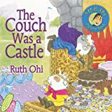 The Couch Was a Castle, Ruth Ohi, 1554510139