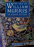 img - for The Art of William Morris in Cross Stitch book / textbook / text book