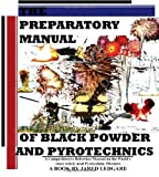 The Preparatory Manual of Black Powder and Pyrotechnics, version 1.4