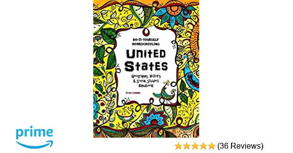 United states geography history and social studies handbook do united states geography history and social studies handbook do it yourself homeschooling ryan conner sarah janisse brown the thinking tree llc solutioingenieria Gallery