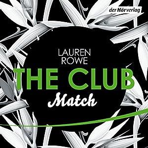 Match (The Club 2) Hörbuch
