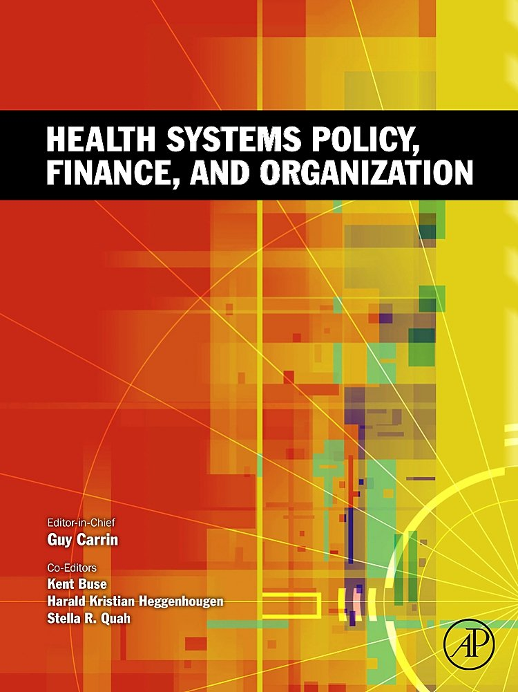 Health Systems Policy Finance And Organization