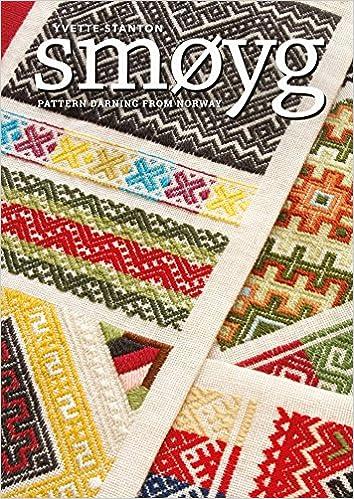 Smoyg Pattern Darning From Norway Yvette Stanton 9781782217107