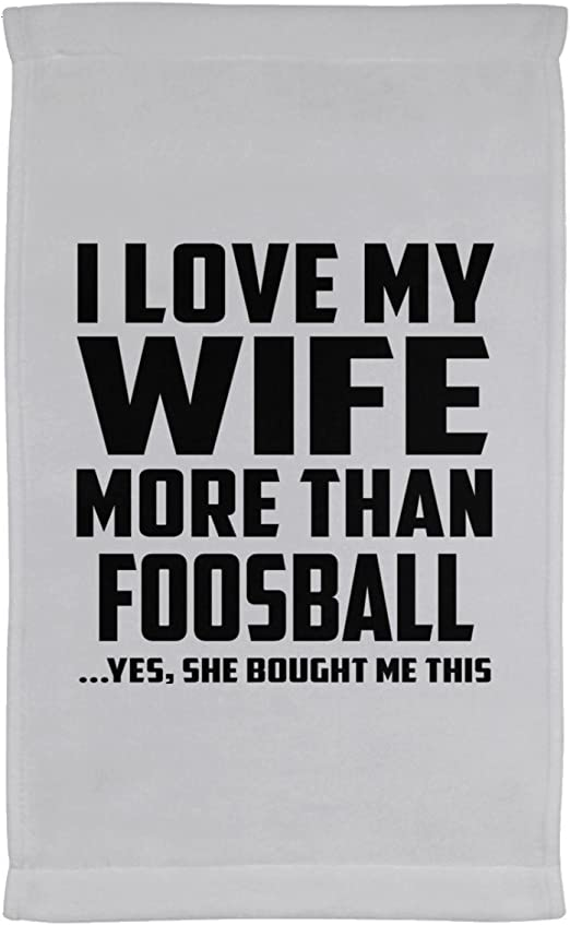 Marido toalla, I Love My esposa más de futbolín... Sí, Ella Me compró esta – Toalla de