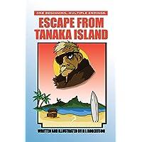 Escape from Tanaka Island