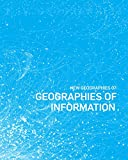 New Geographies, 7: Geographies of Information