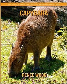 Childrens Book About Capybara