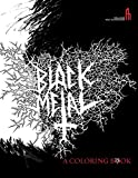The Black Metal Coloring Book (Feral Hou...