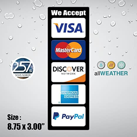 What Stores Accept Paypal Credit >> Allweather We Accept Credit Card Vinyl Sticker Visa Master Ae Paypal Cashier Store Door Pos