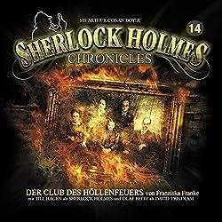 Der Club des Höllenfeuers (Sherlock Holmes Chronicles 14)