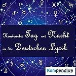 Kontraste: Tag und Nacht | Johann Wolfgang von Goethe,Paul Heyse