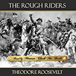 The Rough Riders | Theodore Roosevelt