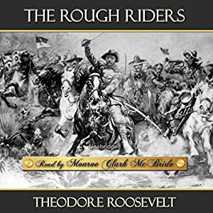 The Rough Riders Audiobook