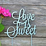 HappyPlywood Love is sweet Cake Topper Wedding Birthday Anniversary Cake Toppers Bridal Party Engagement Cake Decoration Gold Silver White Mirror Cake Toppers for Wedding (Width 5'', silver)