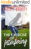 The Exercise of Interfering (The Sidekick's Survival Guide Book 3)