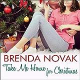 Take Me Home for Christmas: Whiskey Creek, Book 5