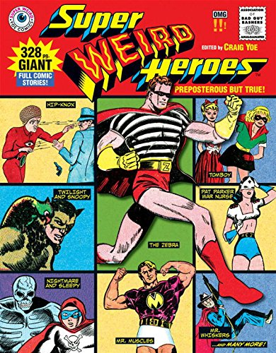 Super Weird Heroes: Preposterous But (Outlandish Costumes)
