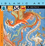Islamic Art in Detail, Sheila R. Canby, 0674023900