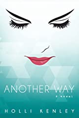 Another Way: A Novel Paperback