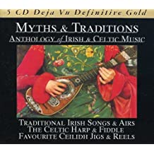 Myths & Traditions: Irish & Celtic Music / Various