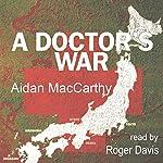 A Doctor's War | Aidan MacCarthy
