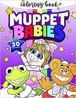 Muppet Babies Coloring Book Exclusive Work 30 Illustrations