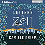Letters to Zell | Camille Griep