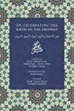 On Celebrating the Birth of the Prophet (IGI Enrichment Series)