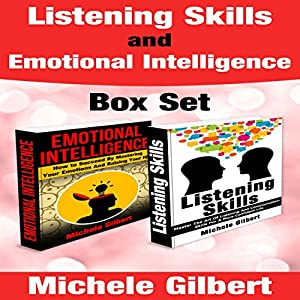 Listening Skills and Emotional Intelligence Box Set Audiobook