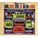 Hank, Bruce, Bert, Joe, Big Jim & More