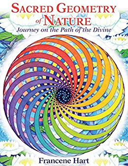 Sacred geometry of nature journey on the path of the divine sacred geometry of nature journey on the path of the divine by hart fandeluxe Images