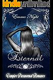 Eternal. Vampire Paranormal Romance