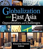Globalization and East Asia, Khosrow Fatemi, 0789027437