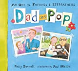 Dad and Pop, Kelly Bennett, 0763633798