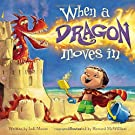When a Dragon Moves In, by Jodi Moore