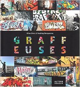 """Résultat de recherche d'images pour """"Graffeuses/Elise Clerc et Audrey Derquenne"""""""