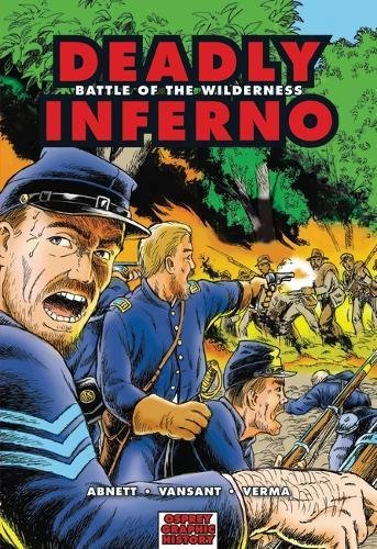 Deadly Inferno: Battle of the Wilderness (Graphic History) PDF