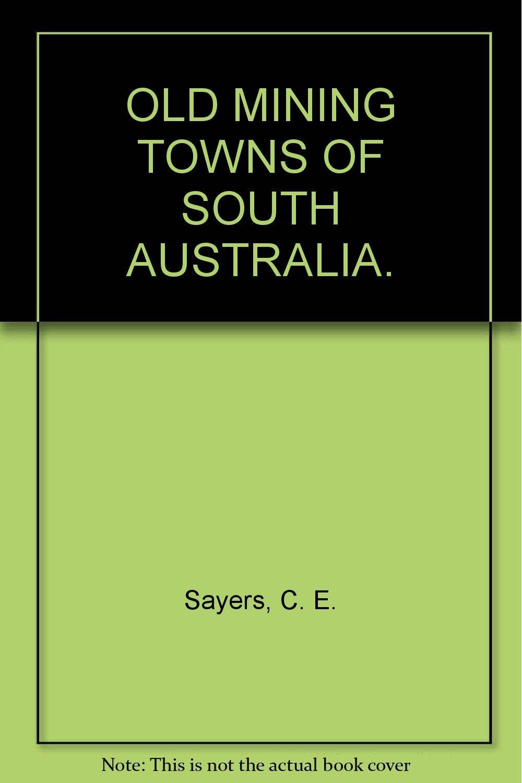 Old mining towns of South Australia: John Darbyshire