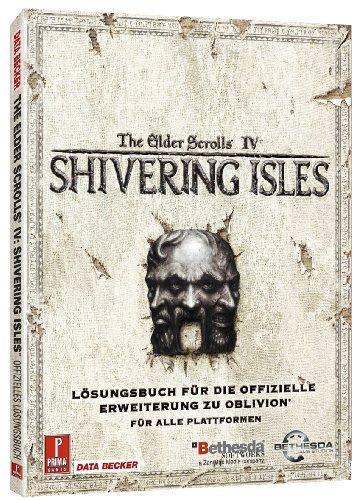 Price comparison product image The Elder Scrolls IV: Shivering Isles (Erweiterung für Oblivion) (Lösungsbuch)