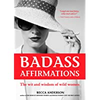 Badass Affirmations: (Inspirational Quotes and Daily Affirmations for Women)