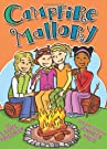 Campfire Mallory, by Laurie B Friedman