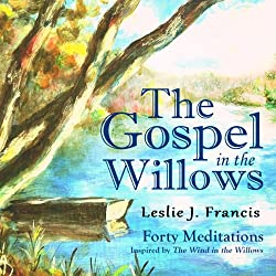 The Gospel in the Willows