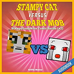 Stampy Cat Versus the Dark Mob