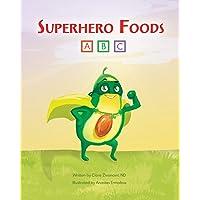 Superhero Foods
