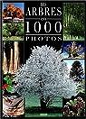 Arbres 1000 photos par Viard
