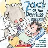Zack at the Dentist, Jonathan London, 0439537762