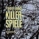 Killerspiele Hörbuch von Pierre Emme Gesprochen von: Carsten Wilhelm