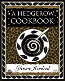 A Hedgerow Cookbook (Wooden Books Gift Book)